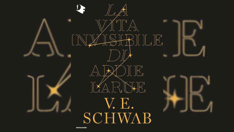 La vita invisibile di Addie LaRue di Victoria Schwab