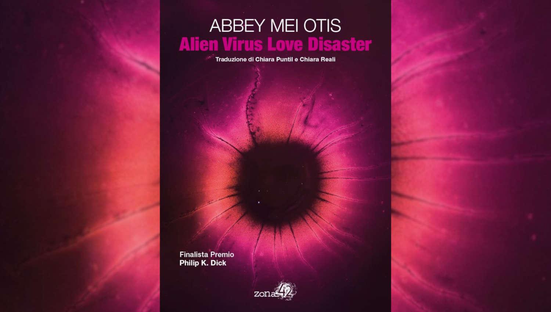 Alien Virus Love Disaster di Abbey Mei Otis tra le novità di gennaio di Zona 42