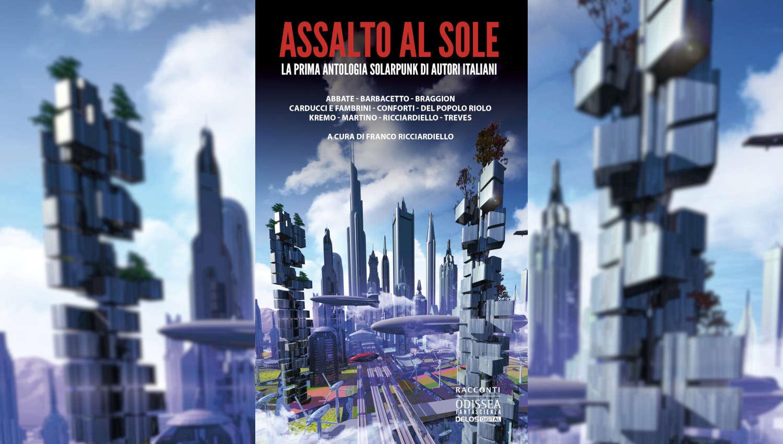 Assalto al sole, intervista a Franco Ricciardiello
