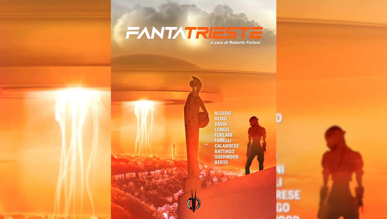 FantaTrieste è una delle 4 antologie di fantascienza proposte per Natale
