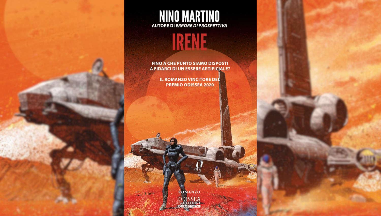 Irene il nuovo romanzo di Nino Martino