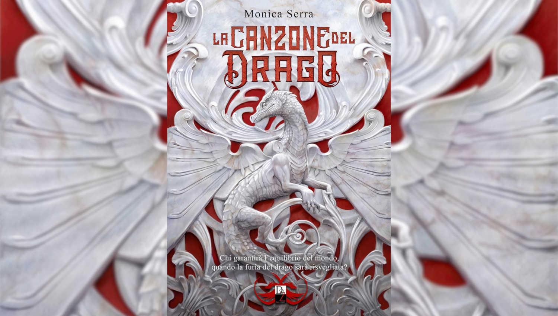 La canzone del drago di Monica Serra