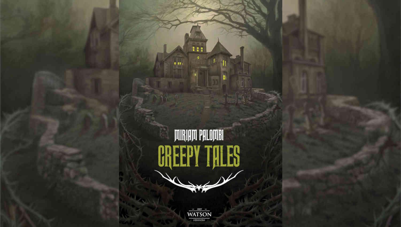 La copertina di Creepy tales di Miriam Palombi