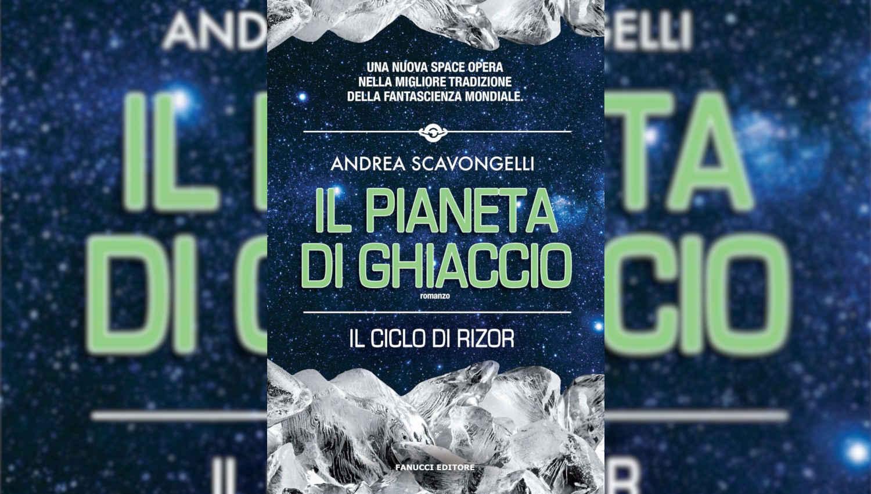 La cover de Il pianeta di ghiaccio di Andrea Scavongelli