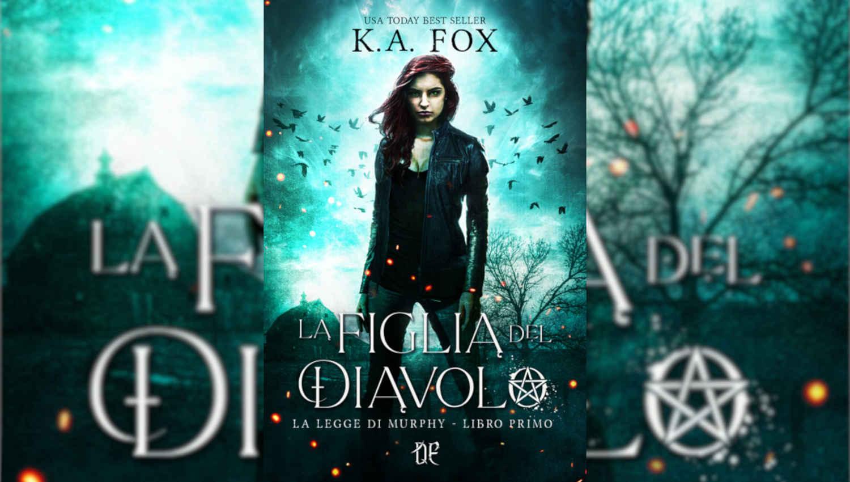 La copertina de La Figlia del Diavolo di K.A. Fox