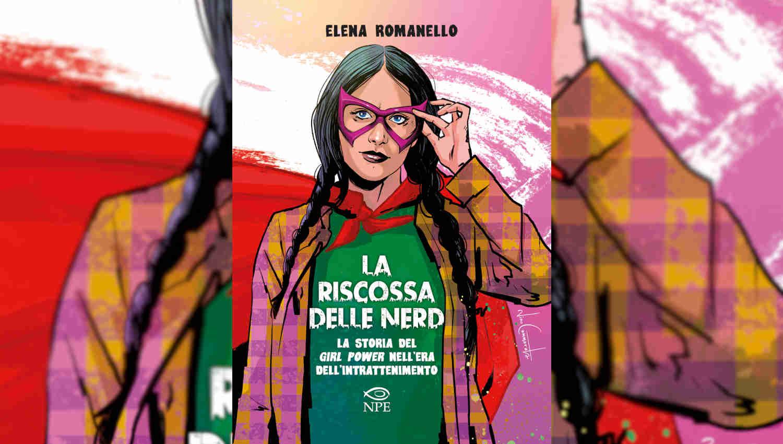 La cover de La riscossa delle Nerd di Elena Romanello