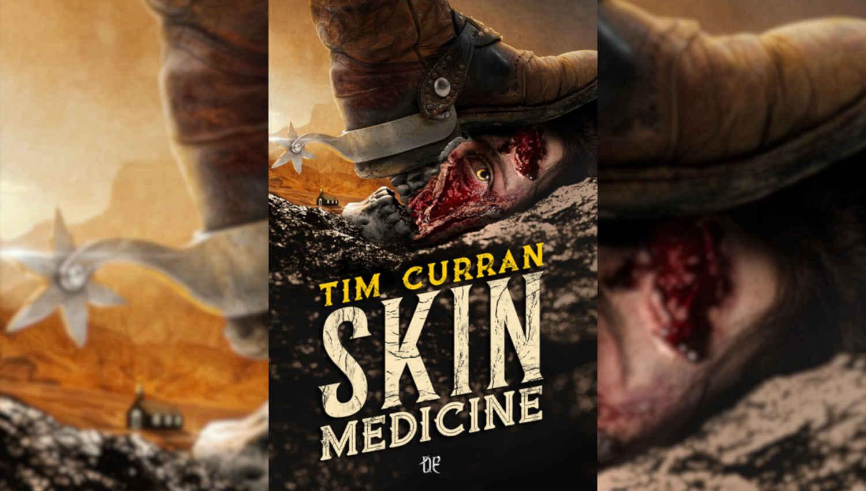La copertina di Skin Medicine di Tim Curran