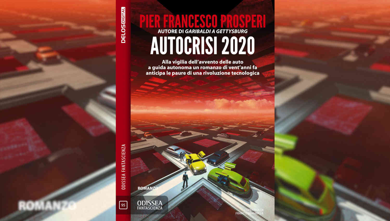 Autocrisi 2020 di Pierfrancesco Prosperi