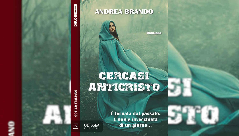 Cercasi Anticristo di Andrea Brando