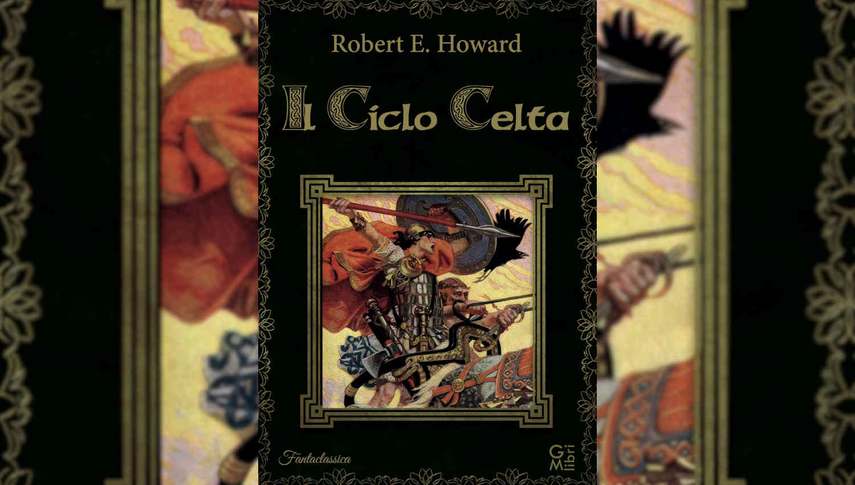 Il Ciclo Celta di Robert E. Howard