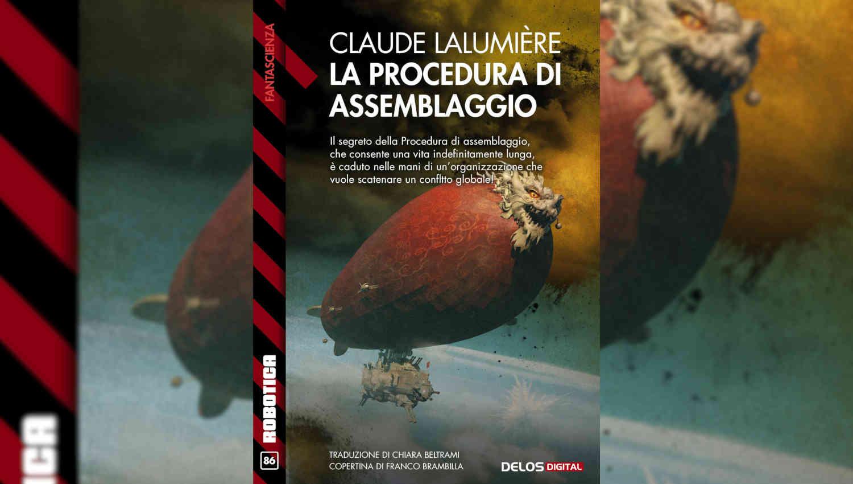 La procedura di assemblaggio di Claude Lalumière