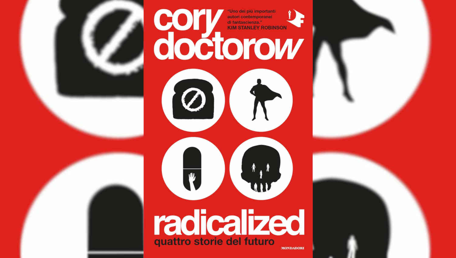 Radicalized di Cory Doctorow