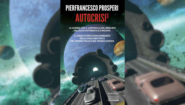 Autocrisi 3 di Pierfrancesco Prosperi