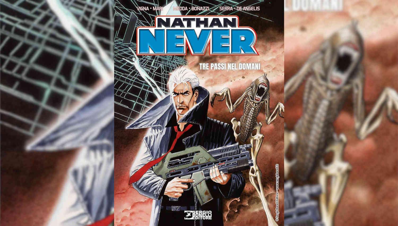 Nathan Never Tre passi nel domani