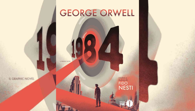 1984. Il graphic novel di Fido Nesti che adatta George Orwell