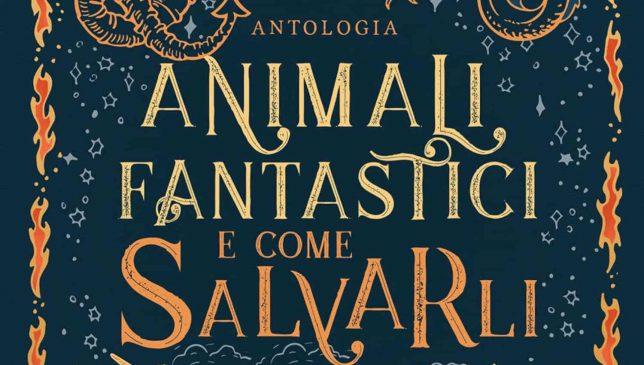 Animali Fantastici e Come Salvarli