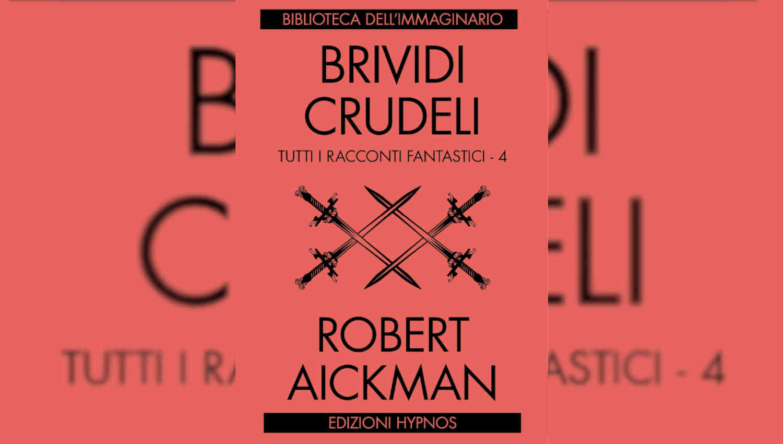 Brividi crudeli di Robert Aickman