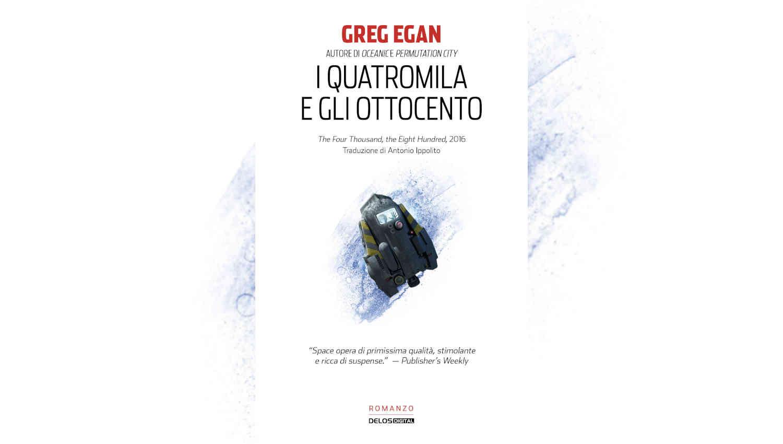 I quattromila e gli ottocento di Greg Egan