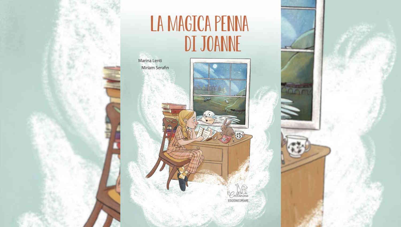 La magica penna di Joanne di Marina Lenti e Miriam Serafin