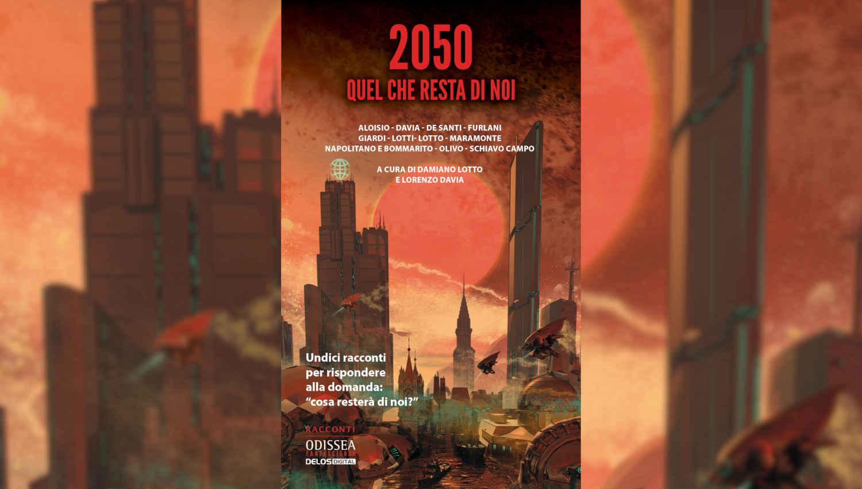 2050 Quel che resta di noi