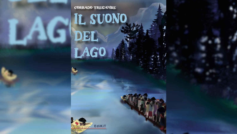 Il suono del Lago di Corrado Tregambe