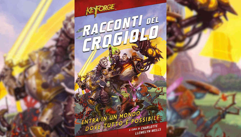 KeyForge Racconti Del Crogiolo