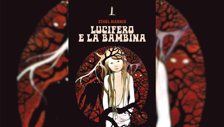 Lucifero e la bambina di Ethel Mannin