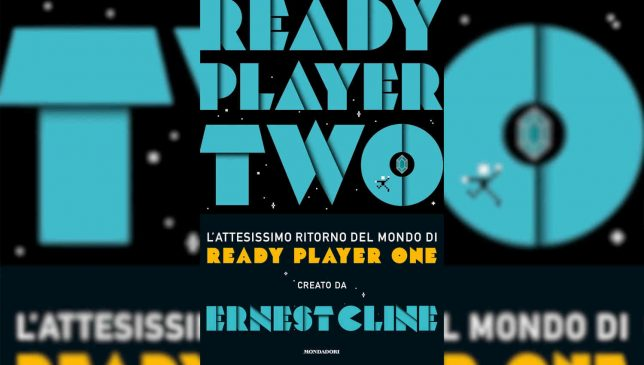 Ready Player Two di Ernest Cline