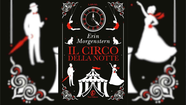 Il Circo della Notte di Erin Morgenstern