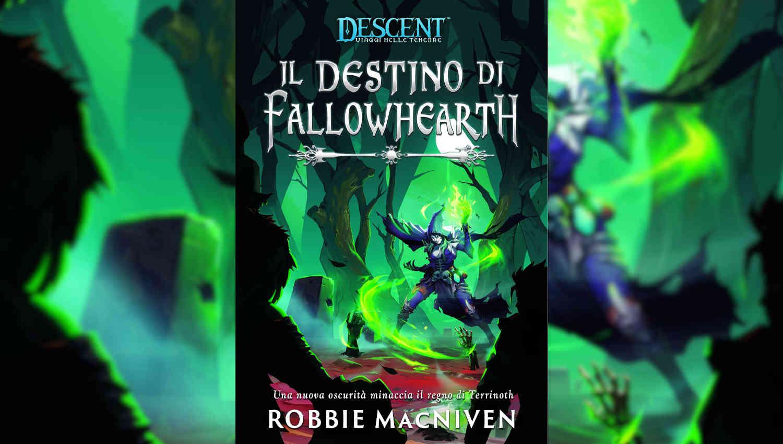 Il Destino di Fallowhearth di Robbie MacNiven