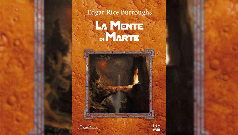 La Mente di Marte di Edgar Rice Burroughs
