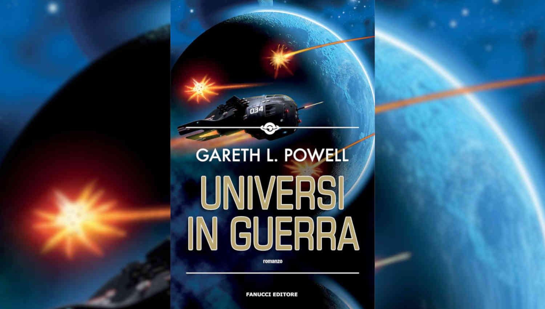 Universi in guerra di Gareth L. Powell