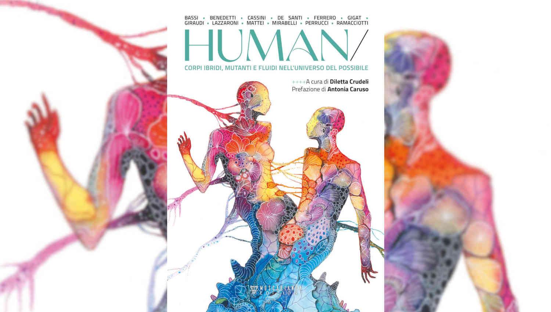 Human: l'antologia a cura di Diletta Crudeli