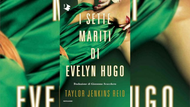 I sette mariti di Evelyn Hugo di Taylor Jenkins Reid
