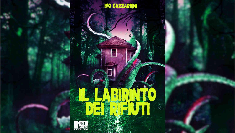 Il labirinto dei rifiuti di Ivo Gazzarrini