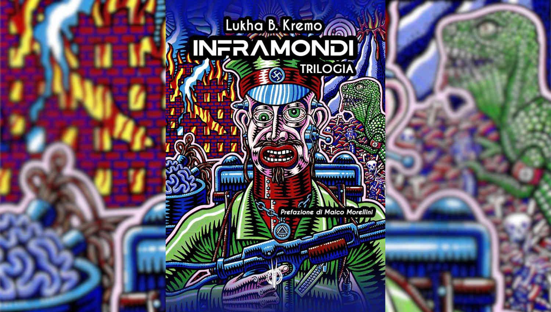 Inframondi di Lukha B. Kremo