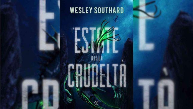 L'estate della crudeltà di Wesley Southard
