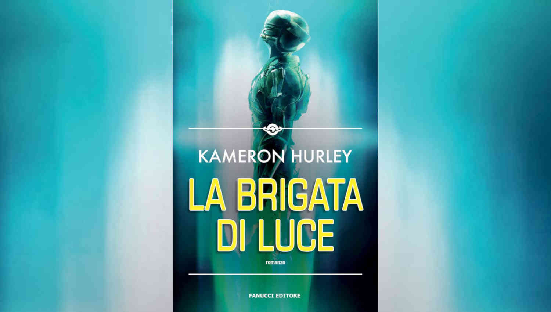 La brigata di luce di Kameron Hurley