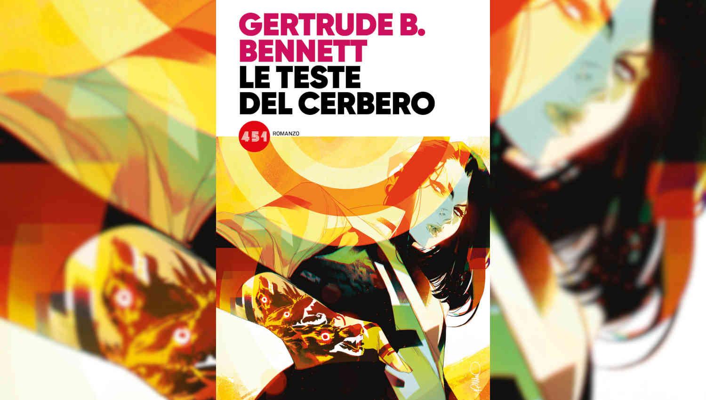 Le teste del Cerbero di Gertrude B. Bennett