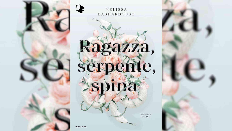 Ragazza serpente spina di Melissa Bashardoust