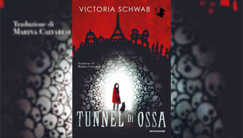 Tunnel di ossa di Victoria Schwab